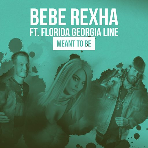 Bebe Rexha FGL Meant To Be