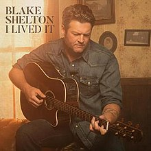 Blake Shelton I Lived It
