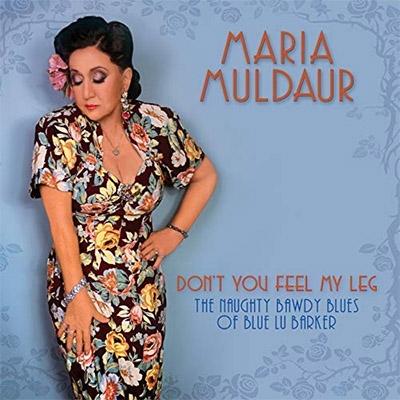 Maria Muldaur Dont You Feel My Leg
