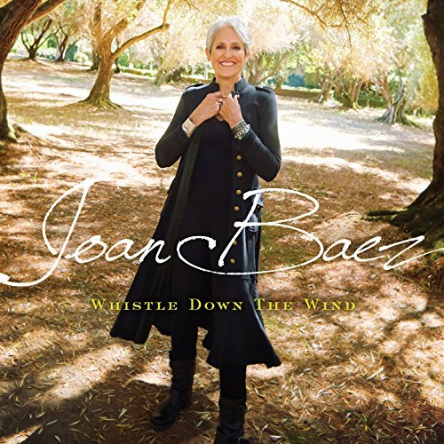 Joan Baez Whistle Down The Wind