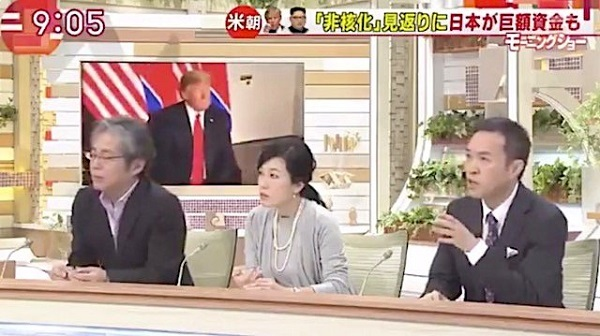 北の非核化に日本が資金?玉川徹「ネトウヨも中朝韓と付き合わなきゃいいと言うがそれでいいのか?」青木理「戦後処理が終わってないのでお金を払わなきゃいけないのは日本。米国の金魚の糞にならざるを得ない」玉「