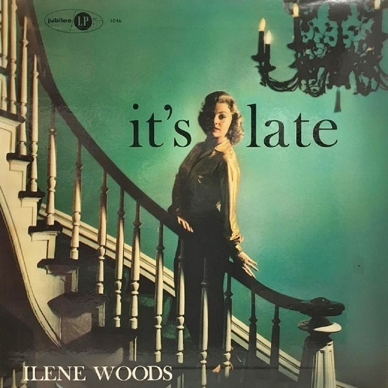 Ilene Woods Its Late Jubilee JLP 1046