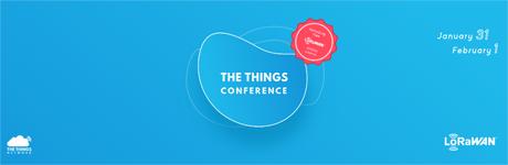 世界最大のLoRaWAN会議 - The Things Conferenceに参加します