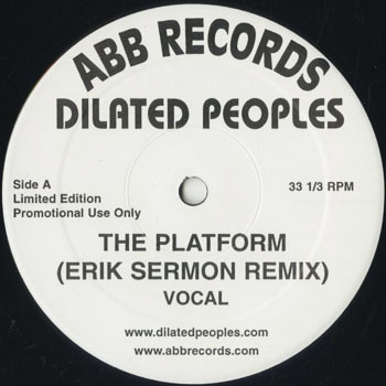HH_DILATED PEOPLES_THE PLATFORM ERIK SERMON REMIX_20190209