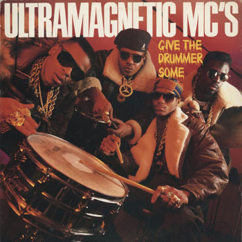 HH_ULTRAMAGNETIC MCS_GIVE THE DRUMMER SOME_20190224