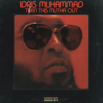 JZ_IDRIS MUHAMMAD_TURN THIS MUTHA OUT_20190301
