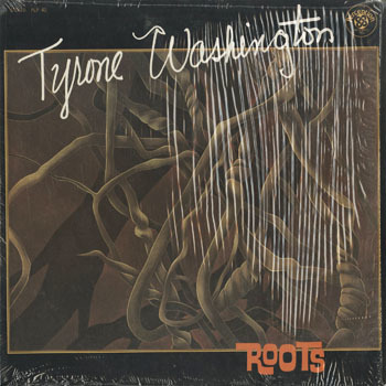 JZ_TYRONE WASHINGTON_ROOTS_20190301