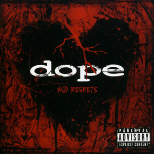 Dope_No Regrets