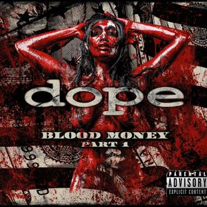 Dope_Blood Money