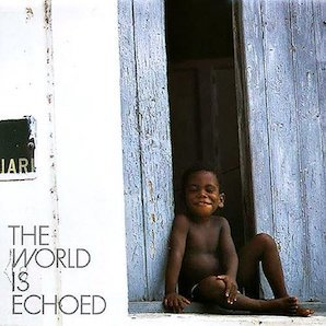 FREE TEMPO「THE WORLD IS ECHOES」