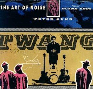 THE ART OF NOISE feat DUANE EDDY「PETER GUNN」