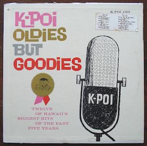 K-POI OLDIES BUT GOODIES